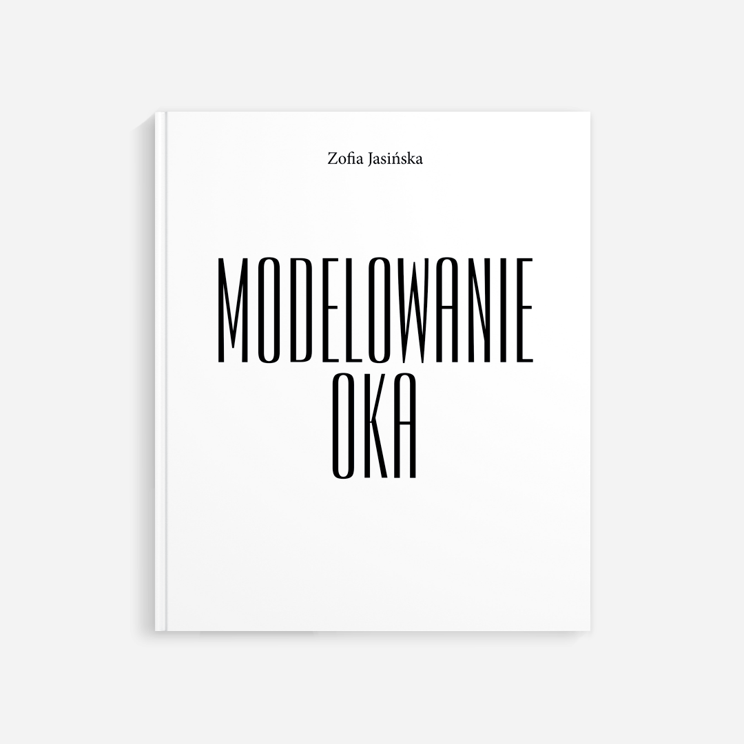 Modelowanie Oka - Zofia Jasińska - Książka