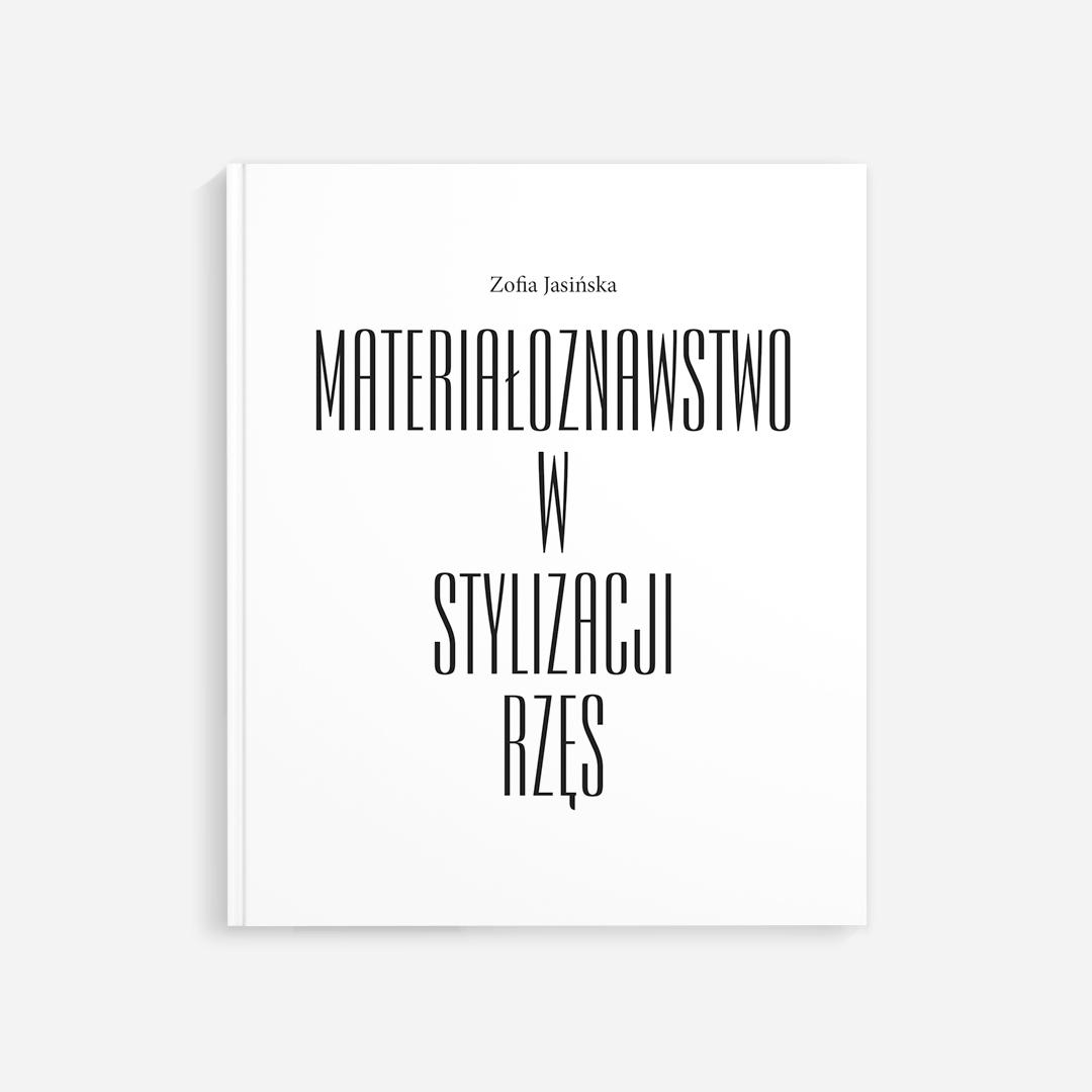 Materiałoznawstwo w stylizacji rzęs- Zofia Jasińska - Książka